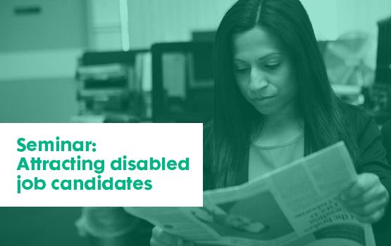 Seminar: Attracting disabled job candidates