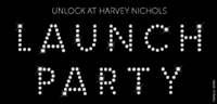 Unlock Launch at Harvey Nichols